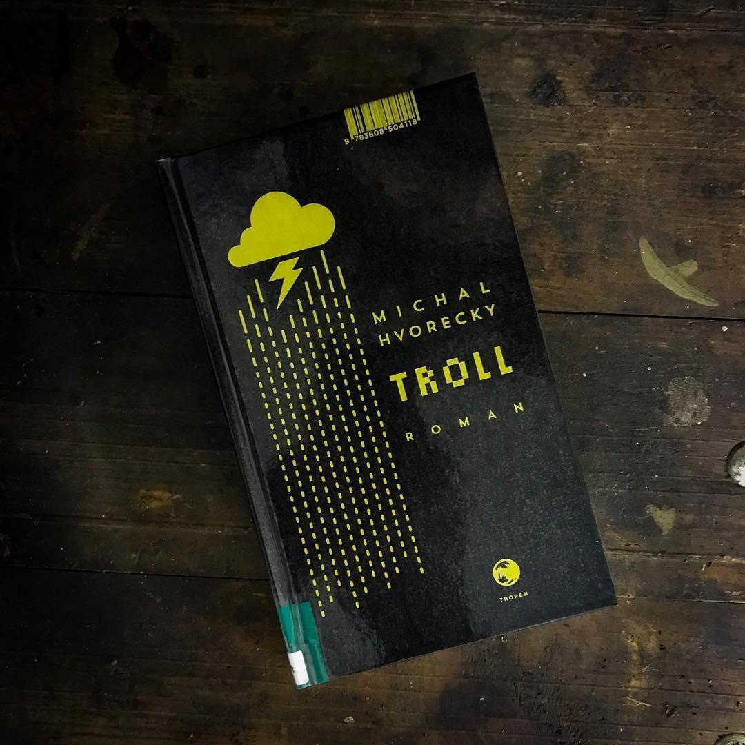 Lesestoff - Michal Hvoreky: Troll